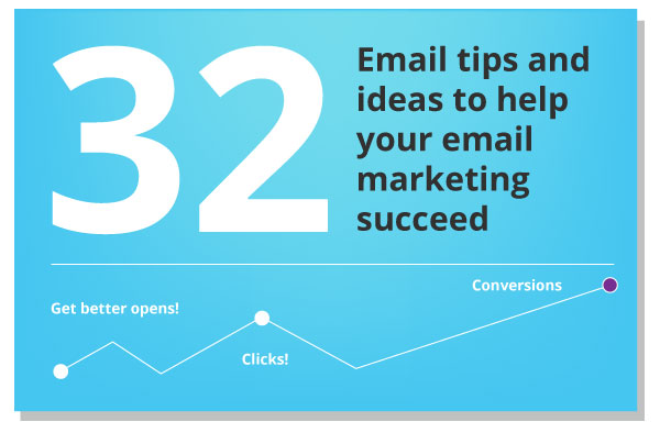 32 Actionable Tips For your email campaign
